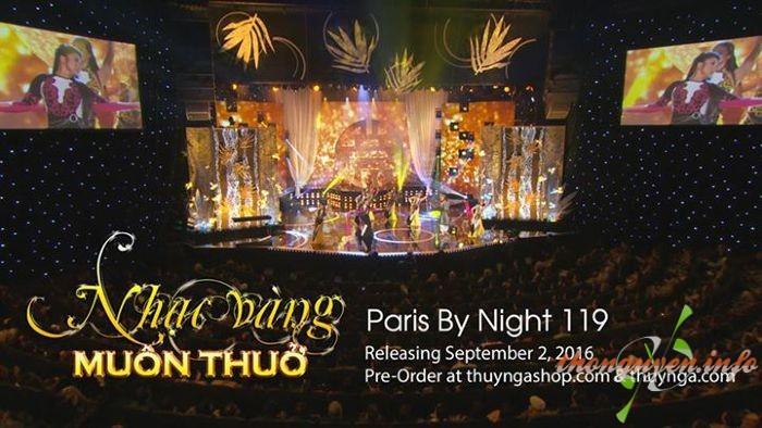 Paris By Night 119 - Nhạc Vàng Muôn Thủa 2016